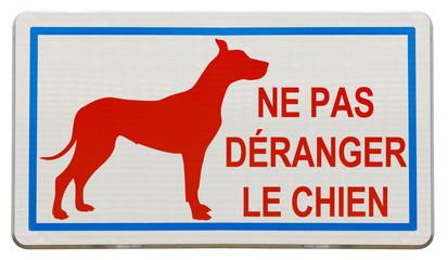 """panonceau """"ne pas déranger le chien"""""""