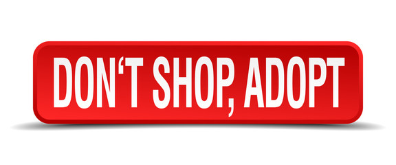 dont shop adopt red 3d square button on white background