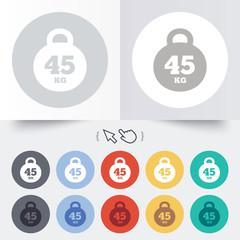 Weight sign icon. 45 kilogram (kg). Sport symbol