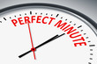 perfect minute