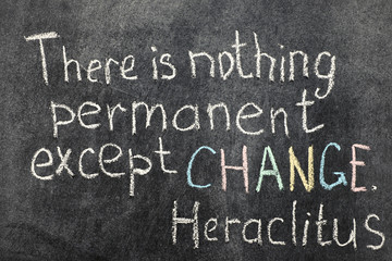 change is permanent