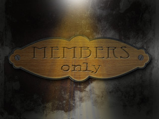 Members only - Holzschild Wand