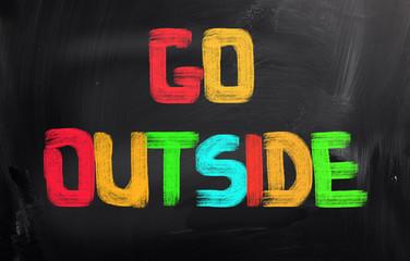 Go Outside Concept
