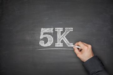 5K concept on blackboard