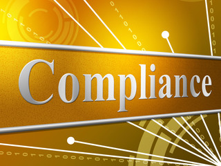Compliance Agreement Indicates Obedience Comply And Consent