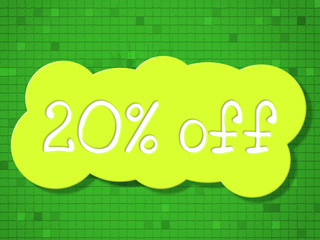 Twenty Percent Off Means Save Promotional And Sale