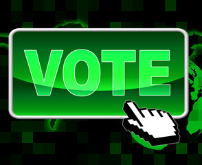 Vote Button Shows World Wide Web And Decisions