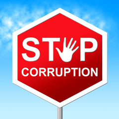Stop Corruption Indicates Warning Sign And Bribery