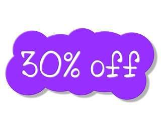 Thirty Percent Off Shows Discount Savings And Promotion