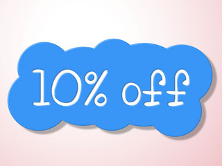 Ten Percent Off Indicates Offer Promotional And Merchandise