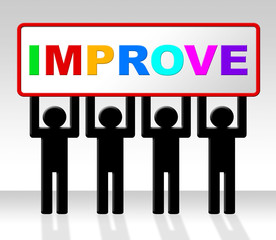 Improve Improvement Indicates Growth Development And Advancing