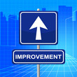 Improvement Sign Represents Upward Signboard And Pointing