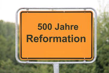 Ein Ortseingangsschild Reformation