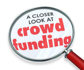 Crowd Funding Closer Look Magnifying Glass Words