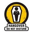 Постер, плакат: Hangover RIP