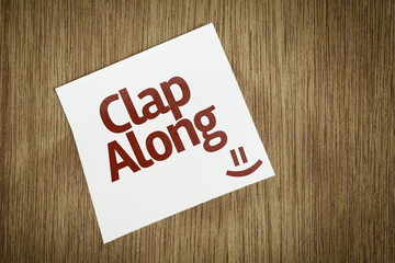 Clap Along on Paper Note with texture background