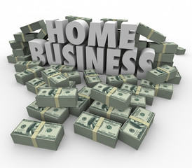 Home Business Make Money Cash Stacks Piles 3d Words