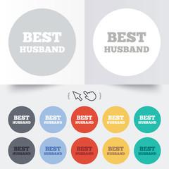 Best husband sign icon. Award symbol.