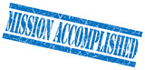 mission accomplished blue grungy stamp on white background poster