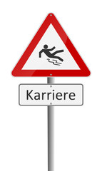 Warnschild Karriere