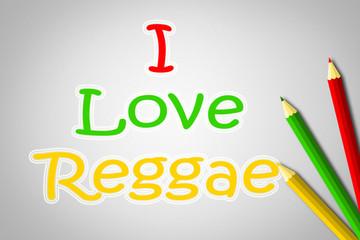 I Love Reggae Concept