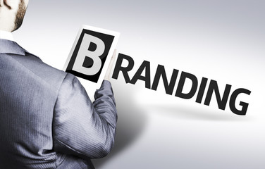 Business man with the text Branding in a concept image