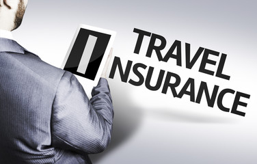 Business man with the text Travel Insurance