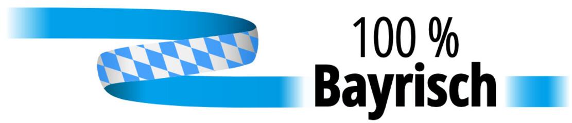 100 % bayrisch