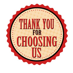 Thank you for choosing us sticker or stamp