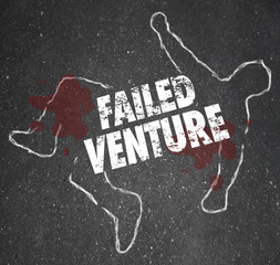 Failed Venture Chalk Outline Startup Business Dead Body Killed