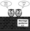 Monochrome comical marriage guidance sign