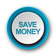 canvas print picture - save money blue modern web icon on white background