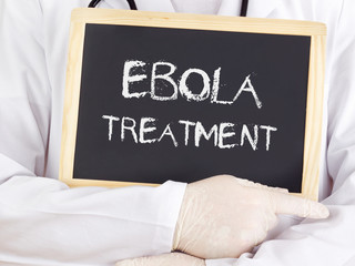 Doctor shows information: Ebola treatment
