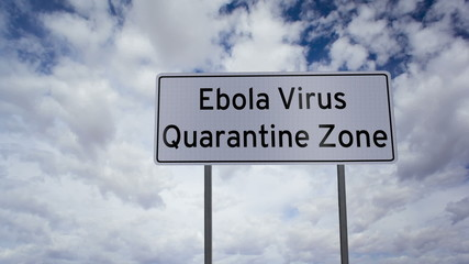 Sign Ebola Quarantine Zone Clouds Timelapse