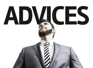 Business man with the text Advices in a concept image