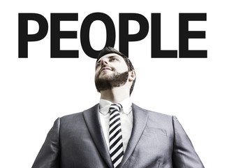 Business man with the text People in a concept image