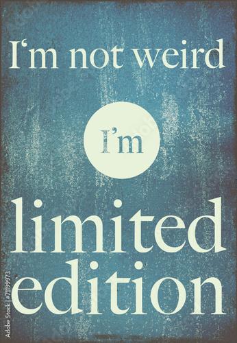 cytat-z-motywacyjnego-plakatu-nie-jestem-dziwny-jestem-limitowana-edycja