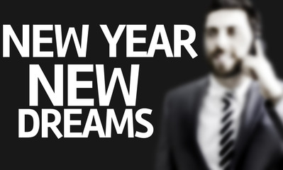 Business man with the text New Year New Dreams