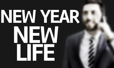 Business man with the text New Year New Life