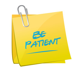 be patient memo post illustration