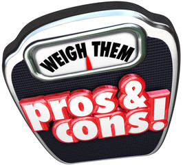 Pros Cons Weigh Benefits Risks Positives Vs Negatives Words on S