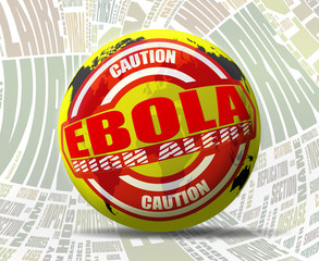 Ebola Virus Alert - Clipping Path Included