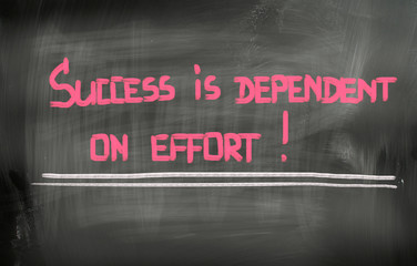 Success Is Dependent On Effort Concept
