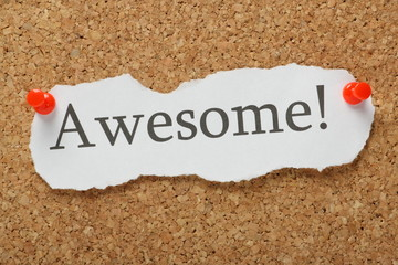 The word Awesome on a cork notice board