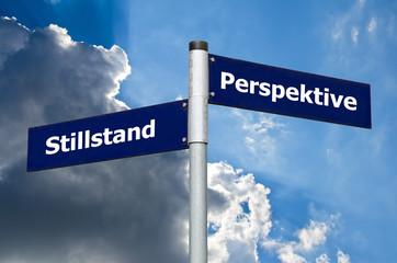 Schild Stillstand Perspektive