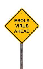 Caution Sign - Ebola Virus Ahead