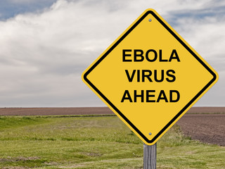 Caution - Ebola Virus Ahead