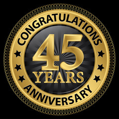 45 years anniversary congratulations gold label with ribbon, vec