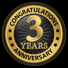 3 years anniversary congratulations gold label with ribbon, vect