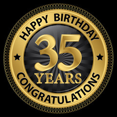 35 years happy birthday congratulations gold label, vector illus
